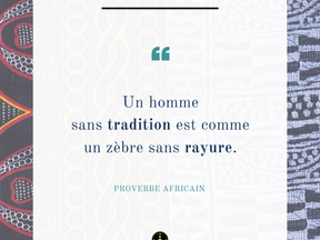 Monday Vibes – Proverbe Africain – Tradition