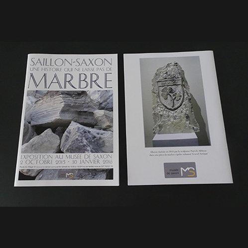 """Saillon-Saxon """"Une histoire qui ne laisse pas de marbre"""""""