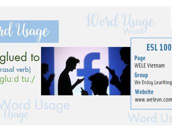 WordUsage Be glued to