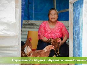 Empoderando a Mujeres Indígenas con un enfoque empresarial