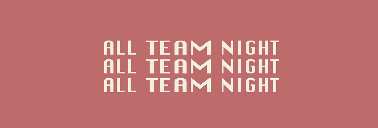 ALL TEAM NIGHT.png