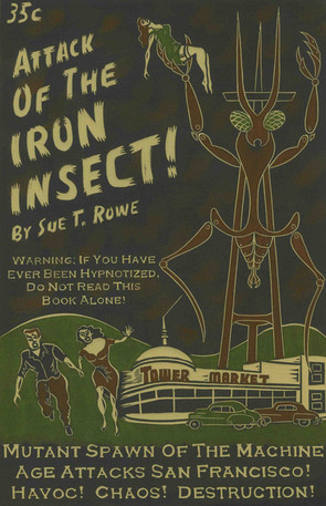 Attack Of the Iron Insect