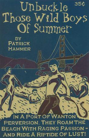 Unbuckle Those Wild Boys Of Summer