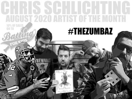 CHRIS SCHLICHTING - LOPIEZ AUGUST 2020 ARTIST OF THE MONTH - #THEZUBAZ