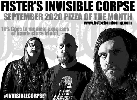 FISTER - LOPIEZ SEPTEMBER 2020 ARTIST OF THE MONTH #INVISIBLECORPSE