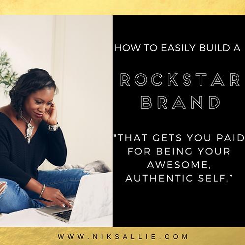 HOW TO EASILY BUILD A ROCKSTAR BRAND