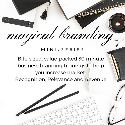 MAGICAL BRANDING MINI-SERIES