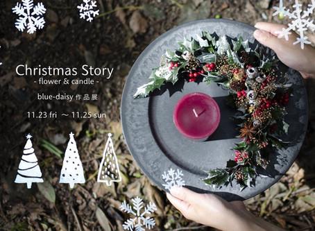 blue-daisy作品展 Christmas story-flower & candle-