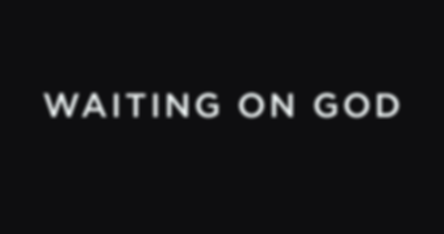 waiting on God sermon graphic-2.png