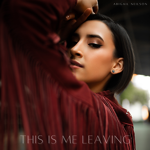 Abigail Neilson - This Is Me Leaving - A