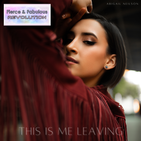 "Review: Abigail Neilson Releases The Brand New Single ""This Is Me Leaving""!"
