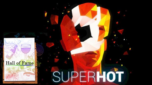 SUPERHOT HoF.jpg