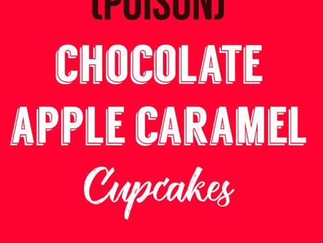 (Poison) Chocolate Apple Caramel Cupcakes