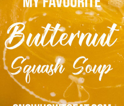 My Favourite Butternut Squash Soup