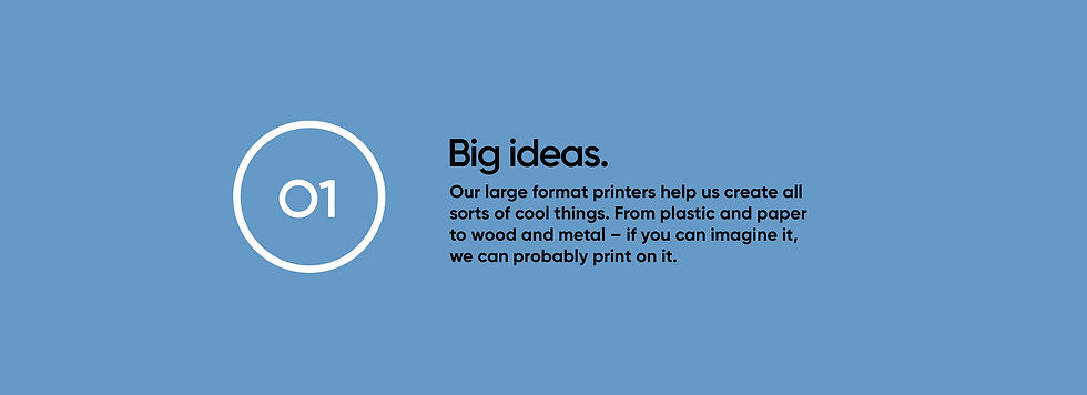 Our large format printers help us create all sorts of cool things