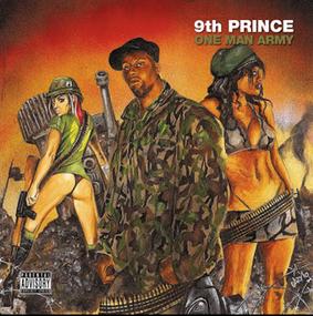 9th Prince 'One Man Army'