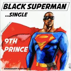 9th Prince 'Black Superman'