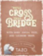 Cross the Bridge text export.jpg