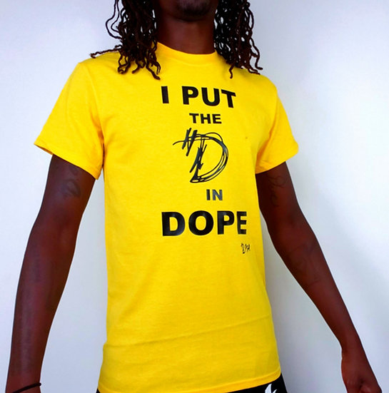 """DOSA®️✝️ """"I Put The D  In Dope"""" Slogan Tee"""
