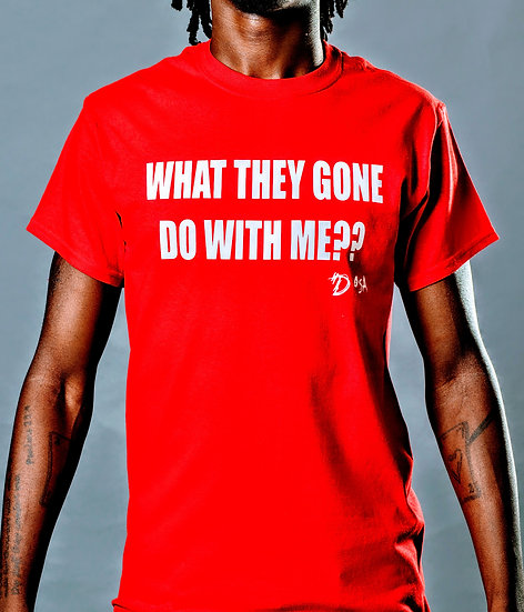 "DOSA®✝️ ""What They Gon' Do"" Slogan Tee"