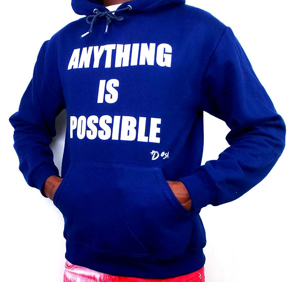 "Deuce Dosa✝️ ""Anything Is Possible"" Hoodie"