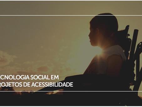 Saiba tudo sobre Tecnologia Social em projetos de Acessibilidade