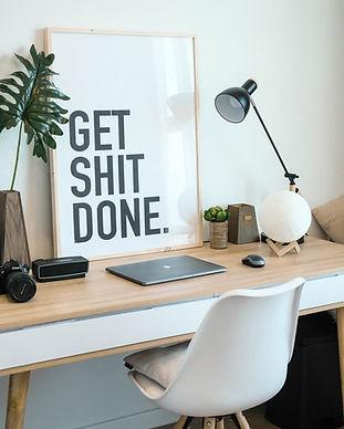 Get Shit Done Desk.jpg