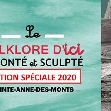 Fête du bois flotté - Le folkore d'ici raconté et sculpté - Édition Spécial 2020 - Sainte-Anne-Des-Monts