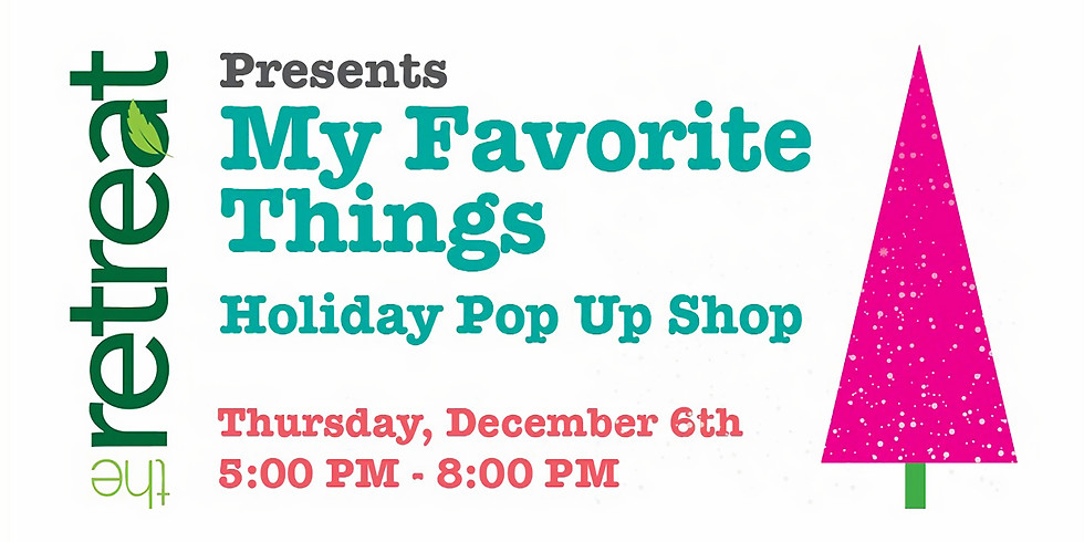 My Favorite Things Holiday Pop Up Shop
