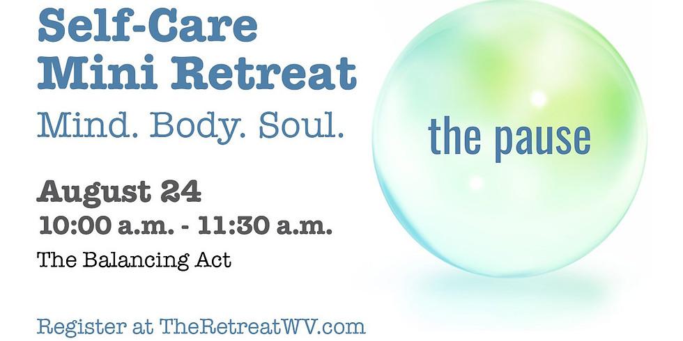 "08/24 ""The Balancing Act"" | The Pause - Self-Care Mini Retreats"