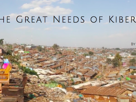The Great Needs of Kibera