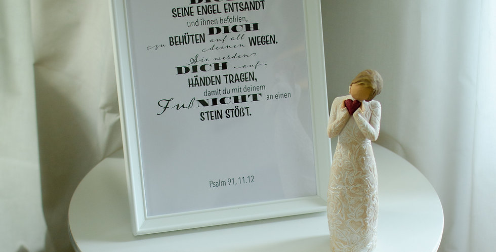 Psalm 91, 11.12 on the wall
