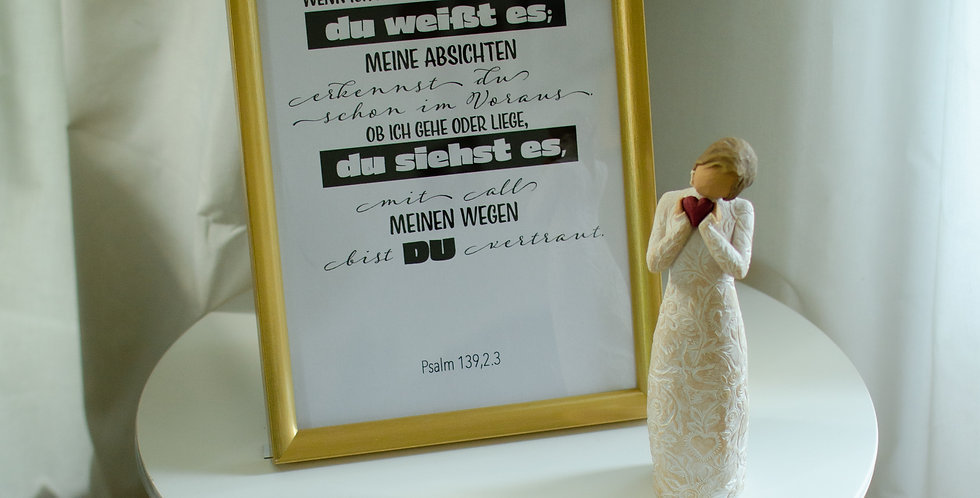 Psalm 139,2.3 on the wall