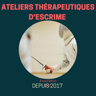 ATELIERS THÉRAPEUTIQUES D'ESCRIME