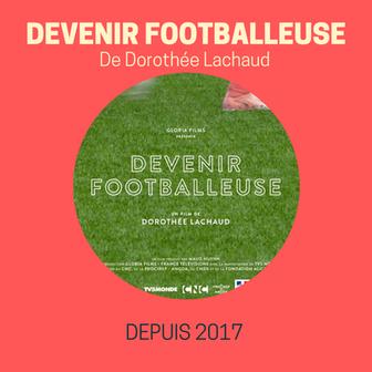 DEVENIR FOOTBALLEUSE de Dorothée Lachaud
