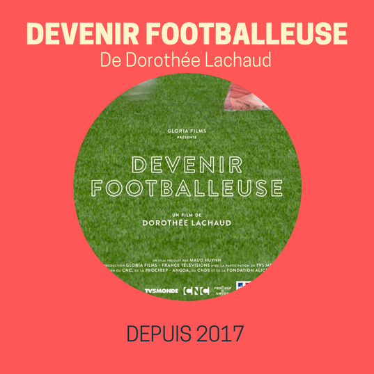 DEVENIR FOOTBALLEUSE de Dorothée Lachaud