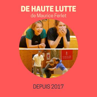 DE HAUTE LUTTE - Maurice Ferlet