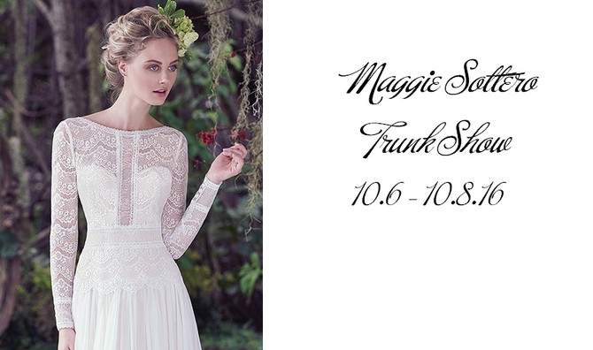 Maggie Sottero Trunk Show