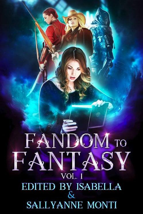 Autographed Paperback Fandom to Fantasy Vol. 1