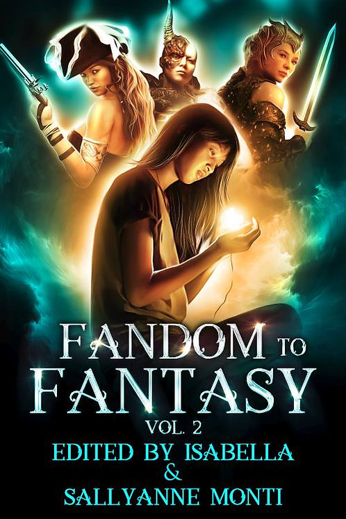 Autographed Paperback Fandom to Fantasy Vol.2