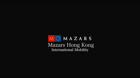 Mazars - Mazars Hong Kong International Mobility Video