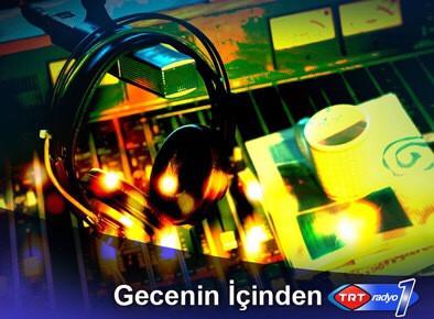 Ahmet Beyler TRT Radyo 1'deydi