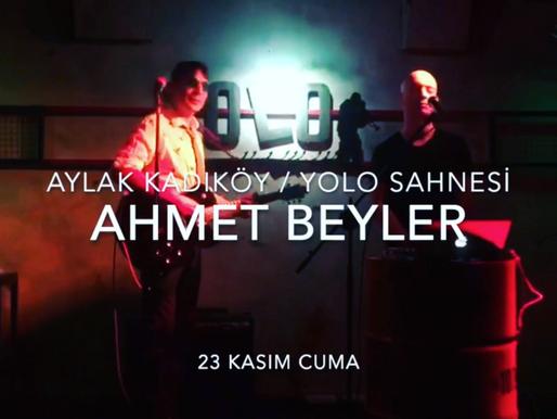 Ahmet Beyler Yolo Sahnesi'nde