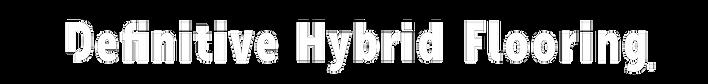 Definitive Hybrid Flooring