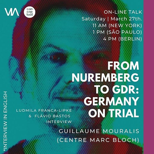 From Nuremberg to GDR: Germany on trial - Dr. Guillaume Mouralis