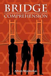 Bridge of Comprehension by Albert Mordechai