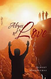 Abyss of Love by Albert Mordechai