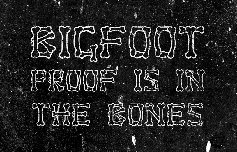 Bigfoot Bones