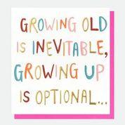 Growing old is inevitable