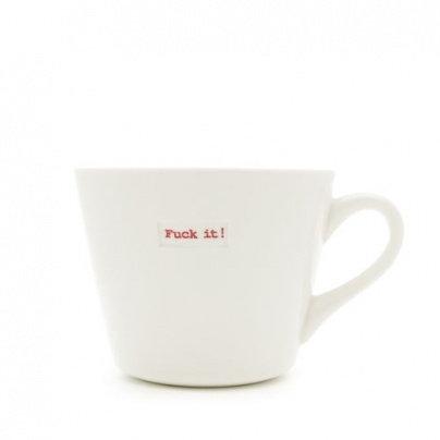 Fuck it ! Porcelain Mug